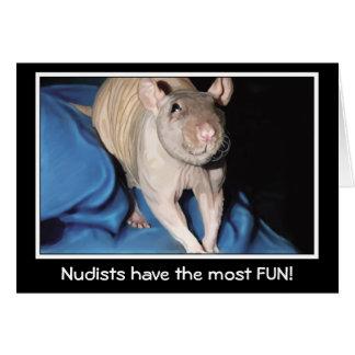 ヌーディストはほとんどの楽しい時を過します! -ラットの挨拶状 カード