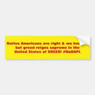 ネイティブアメリカンは右の#NoDAPLです バンパーステッカー