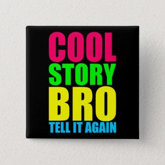 ネオンCool story Bro 5.1cm 正方形バッジ