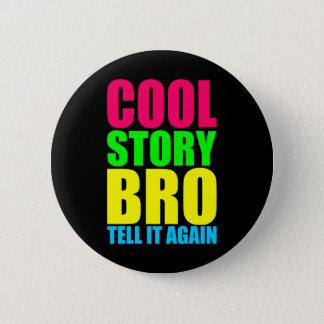 ネオンCool story Bro 5.7cm 丸型バッジ