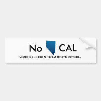 ネバダ、いいえ、カリフォルニアの訪問するべき素晴らしい場所しかし… バンパーステッカー