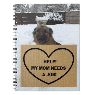 ノートのジャーマン・シェパードの助けは私のお母さん仕事を必要とします ノートブック