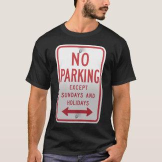 ノーパーキングは日曜日および休日を除外します Tシャツ