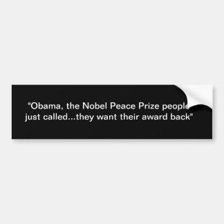ノーベル平和賞人々は賞がほしいと思います バンパーステッカー
