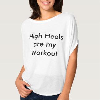 ハイヒールは私のトレーニングです Tシャツ