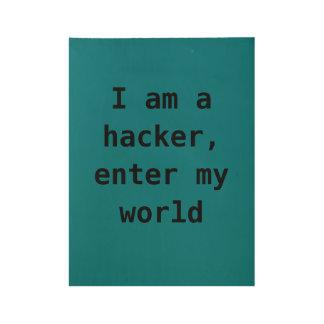 ハッカーの声明 ウッドポスター