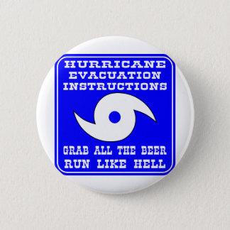 ハリケーンの避難の指示の計画 5.7CM 丸型バッジ