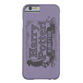 ハリー・ポッターシリーズ! それはそう長くあってしまいました BARELY THERE iPhone 6 ケース