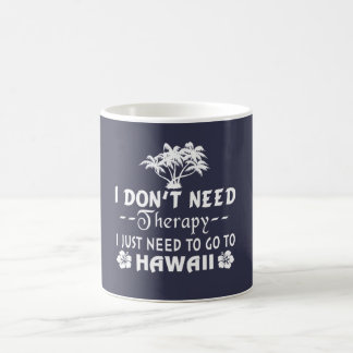 ハワイに行って下さい コーヒーマグカップ