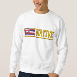 ハワイの先住民 スウェットシャツ