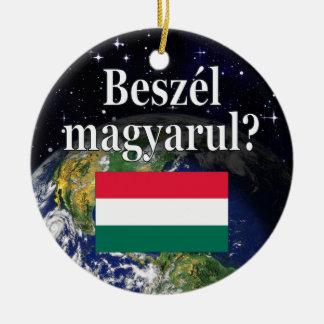 ハンガリー語を話しますか。 ハンガリー語。 旗及び地球 セラミックオーナメント