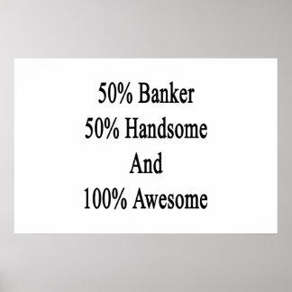 ハンサムな素晴らしい50銀行家50および100 ポスター