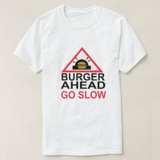 ハンバーガーの前方に計画的に遅らせる戦術 Tシャツ