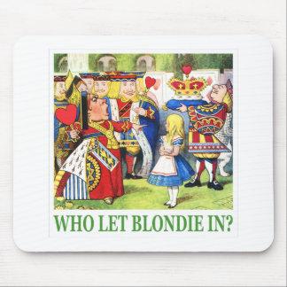"""ハートの女王は、""""WHO受信しましたBLONDIEを頼みますか。"""" マウスパッド"""