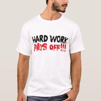 ハードワークは完済します!支払います!! Tシャツ