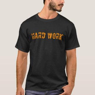 ハードワーク-完済します Tシャツ