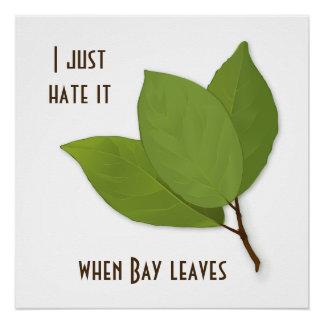 ハーブのしゃれ、私はそれを時湾の葉憎みます ポスター