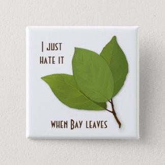 ハーブのしゃれ、私はそれを時湾の葉憎みます 缶バッジ