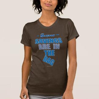 """バザーは""""バッグに節約""""のワイシャツあります Tシャツ"""
