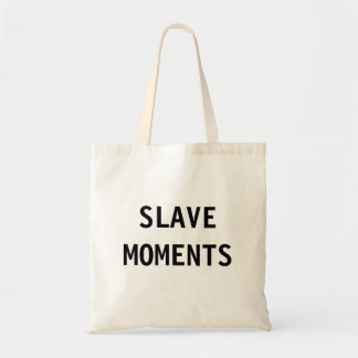 バッグの奴隷の時 トートバッグ