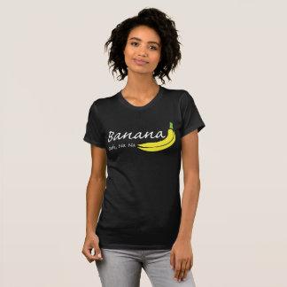 バナナ、Ooh、Na Na Tシャツ