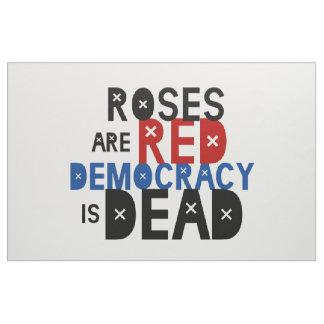 バラは赤いです、民主主義死んでいます ファブリック