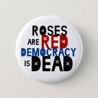 バラは赤いです、民主主義死んでいます 5.7CM 丸型バッジ