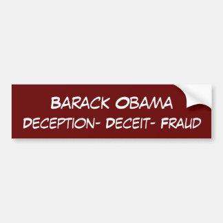 バラック・オバマの詐欺の詐欺の欺瞞 バンパーステッカー