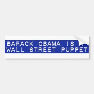 バラック・オバマはウォールストリートのパペットです バンパーステッカー