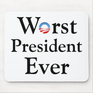 バラック・オバマは最も悪い大統領ですMousepad マウスパッド