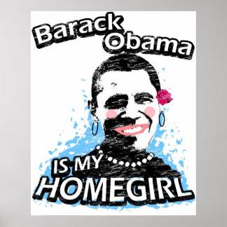 バラック・オバマは私のhomegirlです ポスター