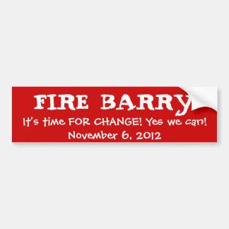 バリーのそれをあります変更の時間が解雇して下さい! Yes私達はできます! N… バンパーステッカー