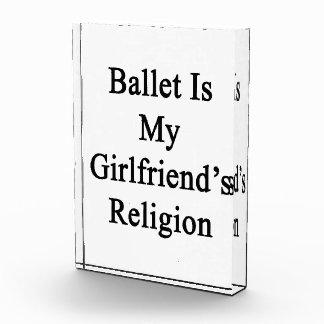 バレエは私のガールフレンドの宗教です 表彰盾