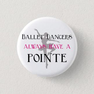 バレエダンサーにpointe Pin/ボタンが常にあります 3.2cm 丸型バッジ