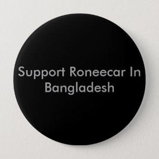 バングラデシュのサポートRoneecar 10.2cm 丸型バッジ