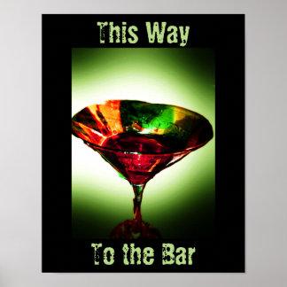 バーへのこの方法 ポスター