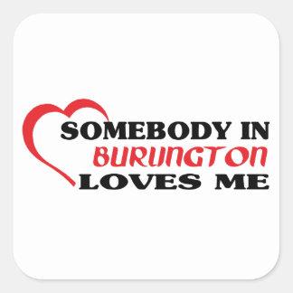 バーリントンの誰かは私を愛します スクエアシール