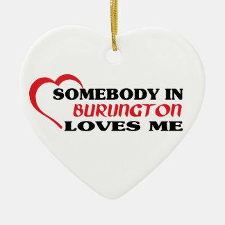 バーリントンの誰かは私を愛します セラミックオーナメント