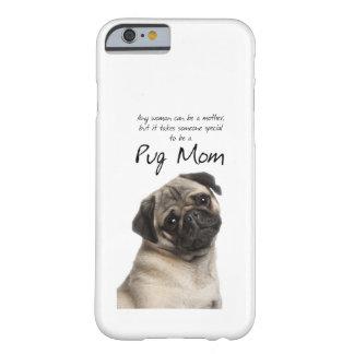 パグのお母さんのiPhone6ケース iPhone 6 ベアリーゼアケース