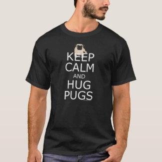 パグの恋人のスローガン: 穏やかな抱擁パグを保って下さい Tシャツ