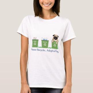パグをリサイクルして下さい、採用して下さい Tシャツ