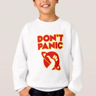 パニックに陥らないで下さい スウェットシャツ