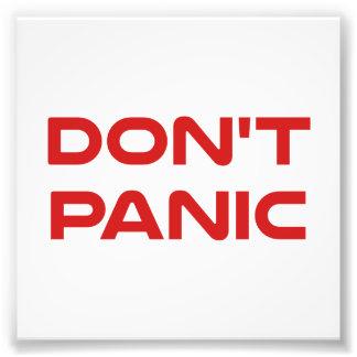 パニックに陥らないで下さい フォトプリント