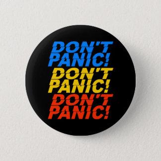 パニックに陥らないで下さい! ボタン 5.7CM 丸型バッジ