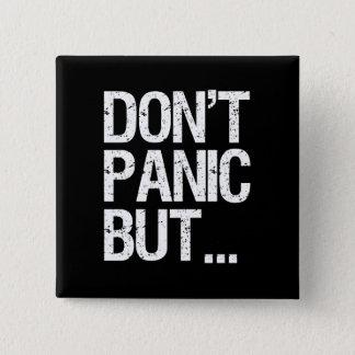パニックに陥らないで下さい 5.1CM 正方形バッジ