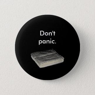 パニックに陥らないで下さい 5.7CM 丸型バッジ