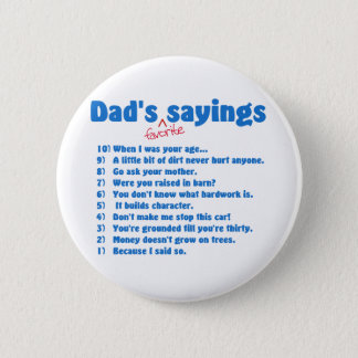 パパのお気に入りのなことわざボタン 缶バッジ