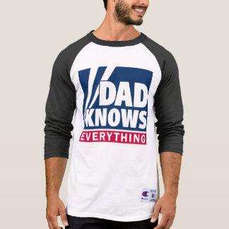 パパはすべてをTシャツ知っています Tシャツ