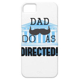 """パパは""""指示された"""" iPhoneの場合としてします iPhone SE/5/5s ケース"""