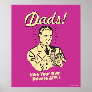 パパ: 自身の私用自動支払機のように ポスター